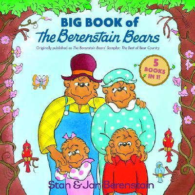 Big Book of the Berenstain Bears By Berenstain, Stan/ Berenstain, Jan